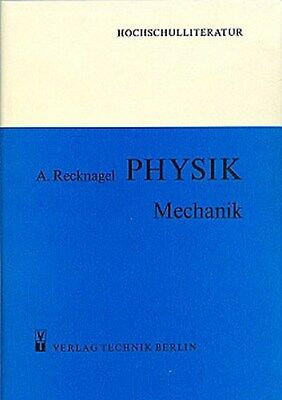 PHYSIK - Mechanik Alfred Recknagel
