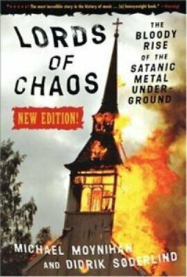 Lords Of Chaos - 2ed The Bloody Rise of the Satanic Metal Under... 9780922915941
