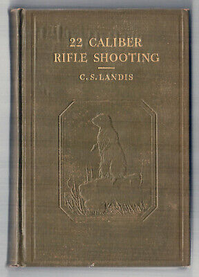 1932  22 CALIBER RIFLE SHOOTING Arms LANDIS Small Game RIFLE Guns TARGETS  Gun
