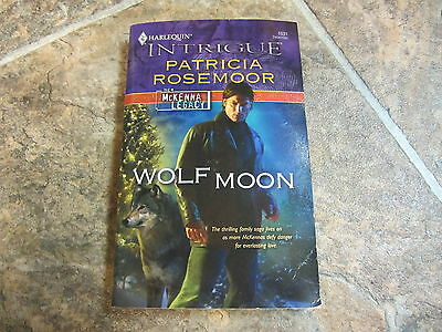 2007 Wolf Moon by Patricia Rosemoor, McKenna Legacy Intrigue