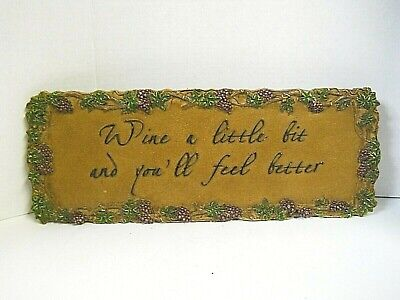 Wine a Little Bit and You'll Feel Better Resin Sign Cafe Bar Pub Home Decor