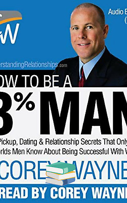 How to Be a 3% Man by Corey Wayne (PDF/EPUB/MOBI)