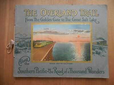 The Overland Trail Southern Pacific Railway Souvenir Picture Book Tahoe Donner