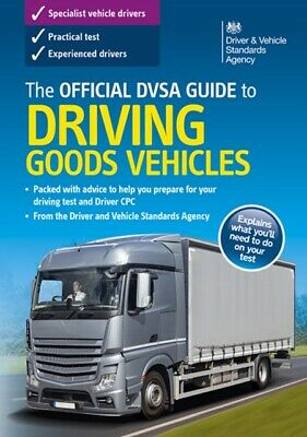 The official DSA guide to driving goods vehicles (Paperback), Dri...