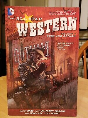 ff45373faee5 ALL STAR WESTERN Volume 1 Guns and Gotham DC New 52 TPB Jonah Hex ...