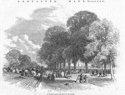 DONCASTER Races The Road to the Course - Antique Print 1850