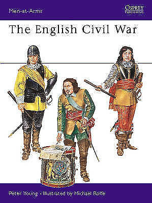 The English Civil War Armies (Men-at-Arms), Young, Peter, Excellent Book