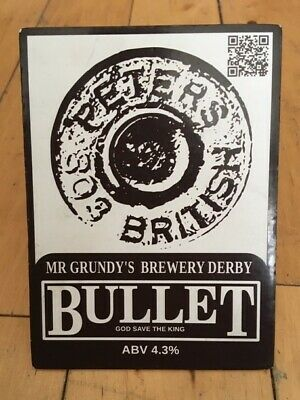 Mr Grundy's Brewery Derby - Bullet - Abv 4.3% Pump Clip Hand Pull Bar Sign A1