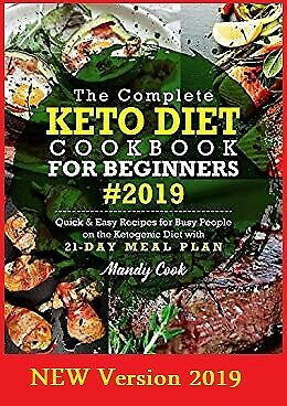 🔥The Complete Keto Diet Cookbook For Beginners 2019:Quick & Easy Recipes🔥P.D.F