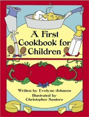 First Cook Book For Children, 9780486242750
