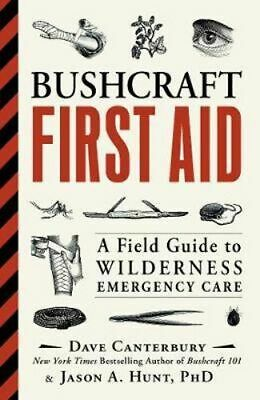 NEW Bushcraft First Aid By Dave Canterbury Paperback Free Shipping