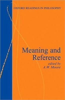Meaning and Reference [Oxford Readings in Philosophy]