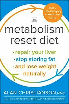 The Metabolism Reset Diet:Repair Your Liver,Stop Storing Fat and Lose Weight-PDF