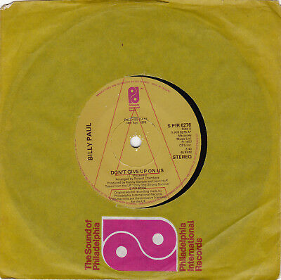 """Billy Paul – Dont 'Give Up On Us  VINYL 45 PHILLY SOUL 7"""" PROMO S PIR 6276"""