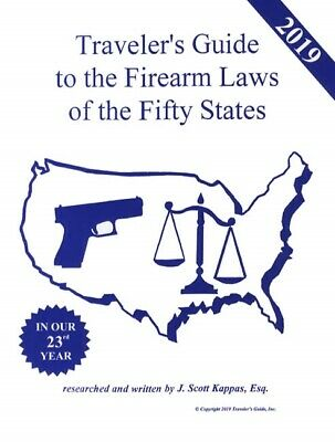 2019 Traveler's Guide to the Firearm Laws of the 50 States