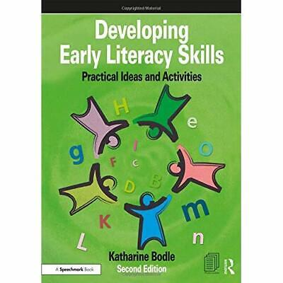 Developing Early Literacy Skills: Practical Ideas and  - Paperback / softback N
