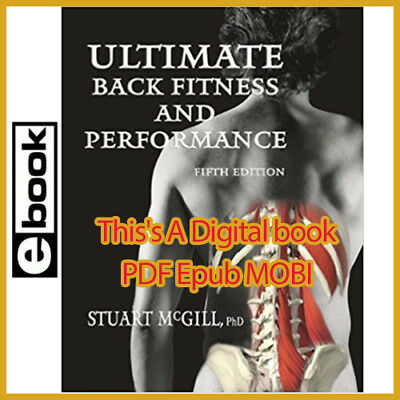 Ultimate Back Fitness and Performance 4th Edition by Stuart McGill