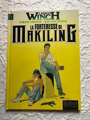 LARGO WINCH La Forteresse de Makiling  T7 RE 1996.