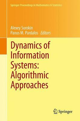 Dynamics of Information Systems: Algorithmic Approaches Panos M. Pardalos