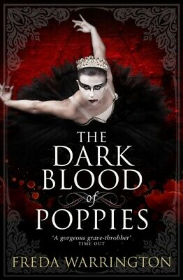 The Dark Blood of Poppies (Blood Wine Sequence) (Paperback), Warr...