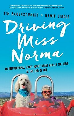 Driving Miss Norma by Tim Bauerschmidt and Ramie Liddle (eBooks, 2018)