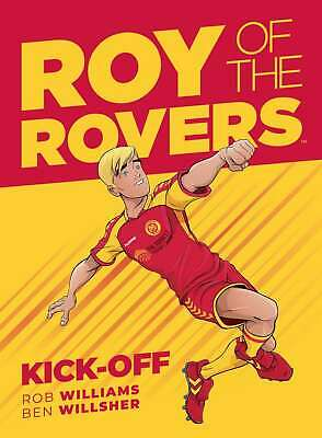 Roy Of The Rovers: Kick-Off (Comic 1), Willsher, Ben,Williams, Rob, New conditio