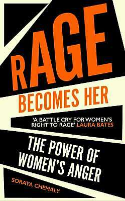 Rage Becomes Her, Chemaly, Soraya, New condition, Book