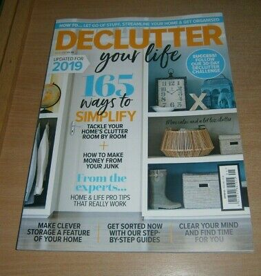 Declutter your Life magazine #1 2019 Ways to Simplify, Clever Storage, Clear you