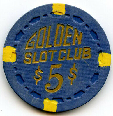 Golden Slot Club Casino, Las Vegas $5 chip - 1955