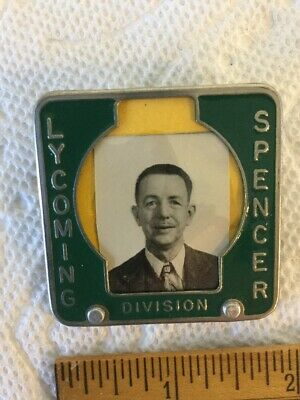 Antique WW2 Era Employee Badge Lycoming Spencer Williamsport PA Aircraft Engines