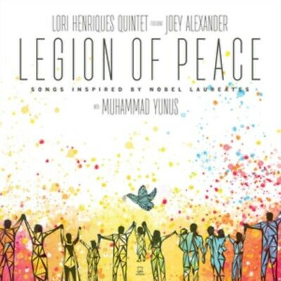 Lori Henriques Quintet Feat. Joey Alexander - Legion Of Peace: Songs I NEW CD