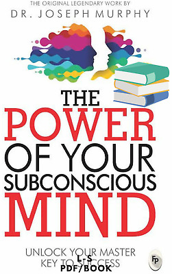 The Power of Your Subconscious Mind by Joseph Murphy  [PDF]