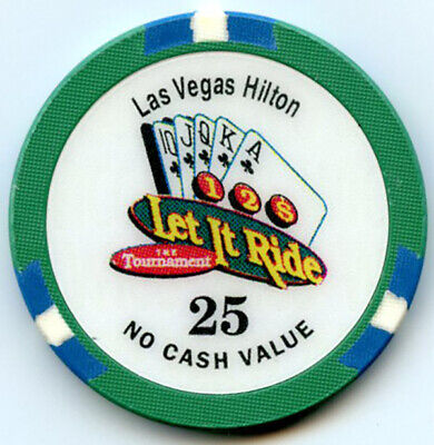Las Vegas Hilton - [FOUR CHIPS] -NCV 5, 25,100, 1000 chips - 1997 -'Let It Ride'