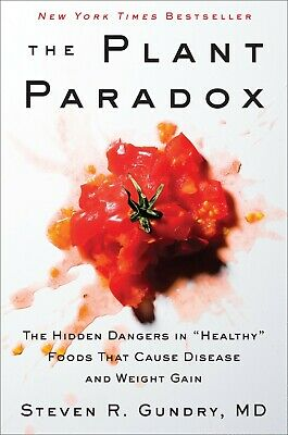 The Plant Paradox by Dr. Steven R Gundry M.D. (E-B00K || E-MAILED)