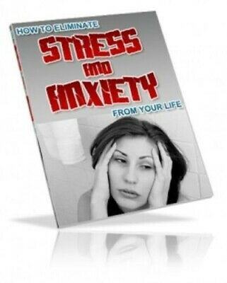 How To Eliminate Stress & Anxiety PDF eBook Master Resell Rights MRR Free Ship