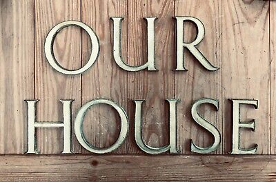 Vintage Bronze enamelled letters from Hospital salvage - 'OUR HOUSE' Man Cave