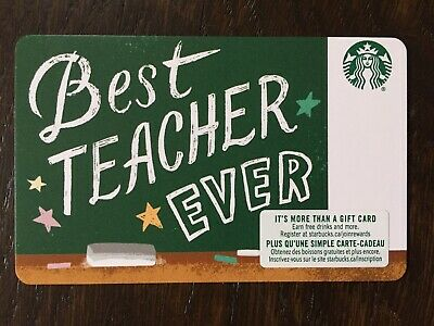 "Canada Series Starbucks ""BEST TEACHER EVER 2019"" - Paper Gift Card New/No Value"