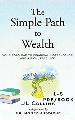 The Simple Path to Wealth: Your road map to financial independence Pdf/Epub/Mobi