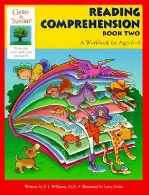 Reading Comprehension Book Two: A Workbook for Ages 6-8 [Gifted & Talented]