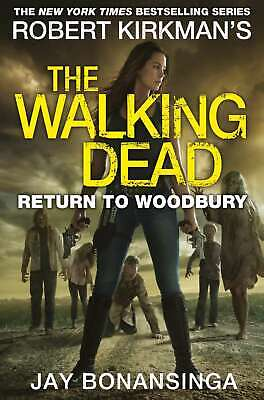 Return to Woodbury (The Walking Dead), Bonansinga, Jay, New Book