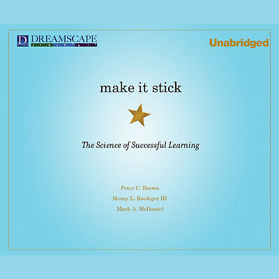 Make It Stick By: Peter C. Brown & 2 more (Audiobook)