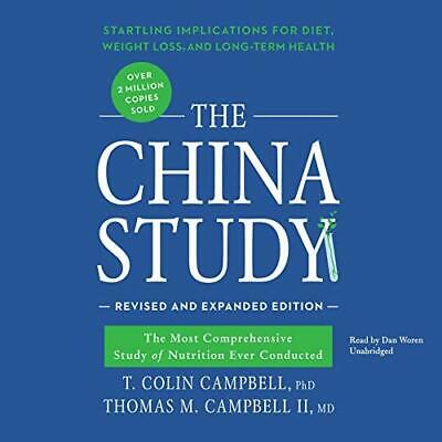 The China Study, Revised and Expanded Edition By: T. Colin Campbell (Audiobook)