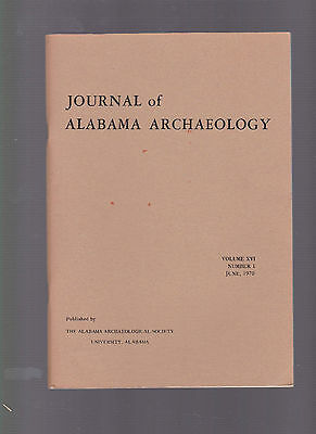 Journal of Alabama Archaeology, June 1970, Vol. XVI #1, periodical, decent qual.