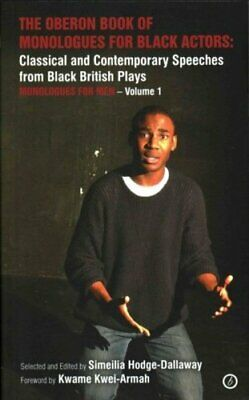 The Oberon Book of Monologues for Black Actors Classical and Co... 9781783190577