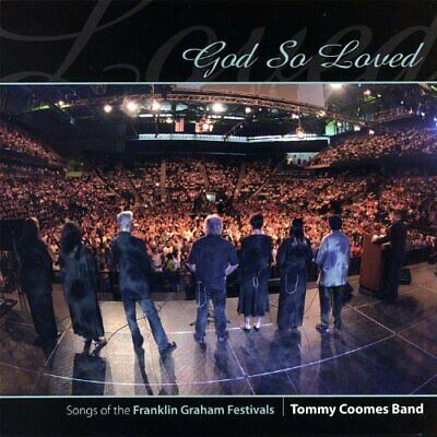 Tommy Band Coomes - God So Loved New Cd