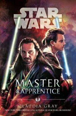 Master and Apprentice (Star Wars) by Claudia Gray 9781780899886 | Brand New