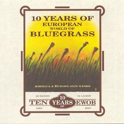 10 Years Of European World Of Bluegrass Various New Cd