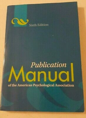 Publication Manual of the American Psychological Association 6th Edition Book