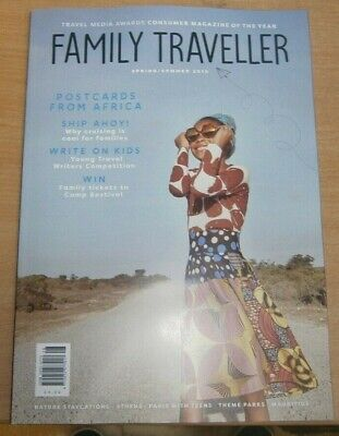 Family Traveller magazine Spring/Summer 2019 Africa, Cruising for families &more