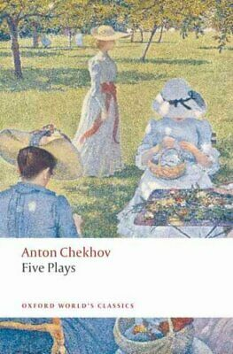 Five Plays Ivanov, The Seagull, Uncle Vanya, Three Sisters, and... 9780199536696
